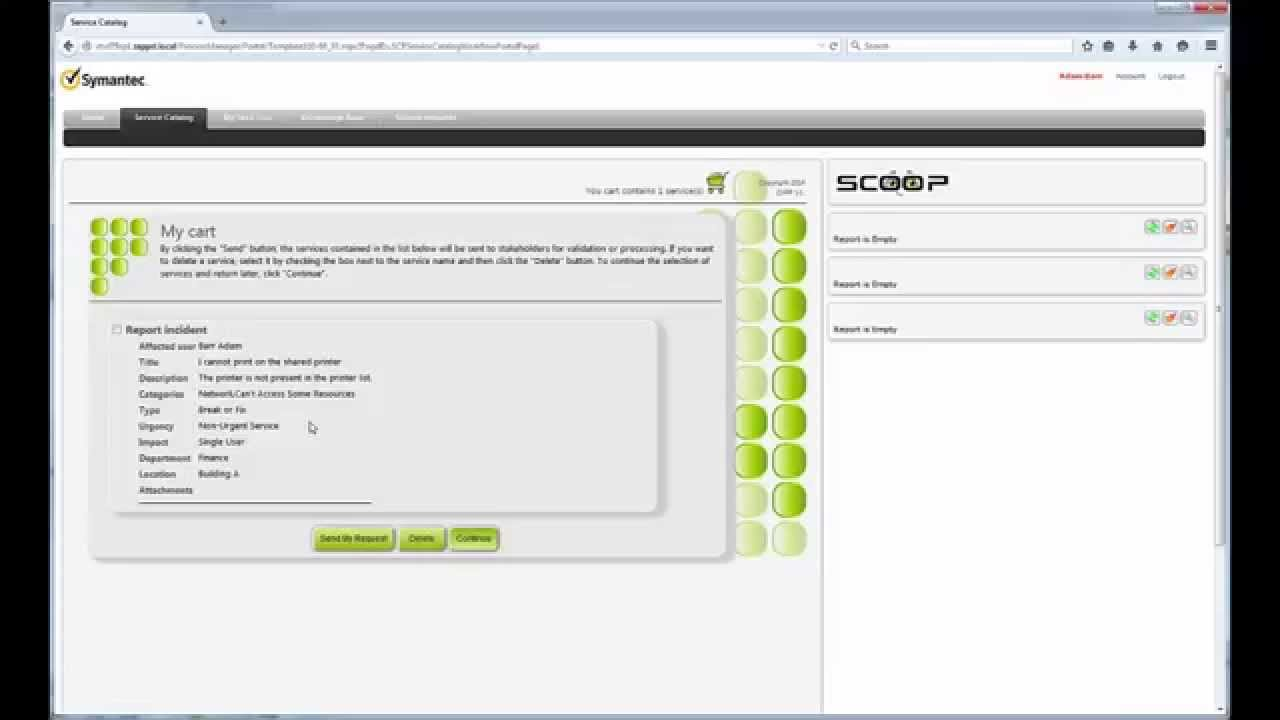 Zsl Scoop Create An Incident In Symantec Servicedesk