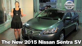 The New 2015 Nissan Sentra - Union City, Atlanta, College Park, GA 2015 Nissan Sentra S SV SL