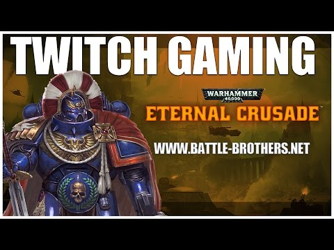 Warhammer 40,000: Eternal Crusade - VM game session #1