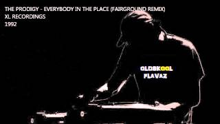 The Prodigy - Everybody In The Place (Fairground Remix)