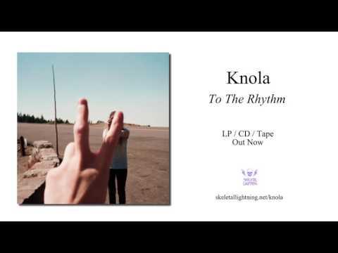 Knola - To The Rhythm [Full Album Stream]