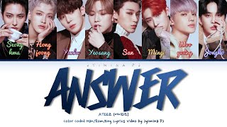 Download lagu ATEEZ (에이티즈) - 'Answer' Lyrics (Color Coded_Han_Rom_Eng)