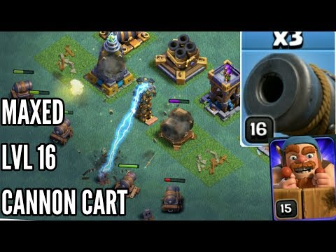 MAXED LEVEL 16 CANNON CART GAMEPLAY WITH BH 8 DEFENSE MEGA CANNON MEGA TESLA SERVER IN CLASH OF CLAN
