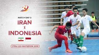 Indonesia kalahkan Raja Futsal Asia! Iran (1) VS (3) Indonesia - CTFA U20 Invitation 2019 Highlights