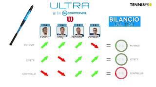 Test racchetta WILSON ULTRA 100 Countervail