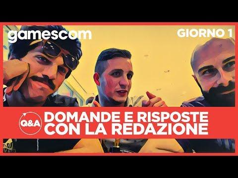 Gamescom 2017: Domande e Risposte in diretta da Colonia (Replica del 22 agosto)