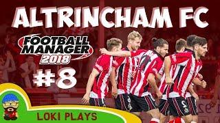 FM18 - Altrincham FC - EP8 - vs Whitby & Warrington - Football Manager 2018