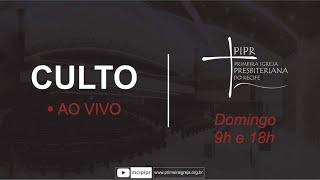 Culto Tarde 23.05.21 | Rev. Luciano Nascimento |