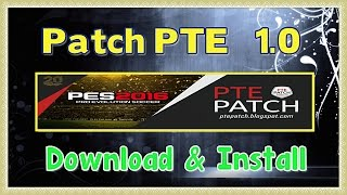 [PES 2016] Patch PTE 1: Downlaod + Install on PC