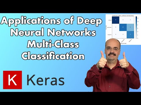 5 2: Multiclass Classification for Deep Neural Networks, Keras and