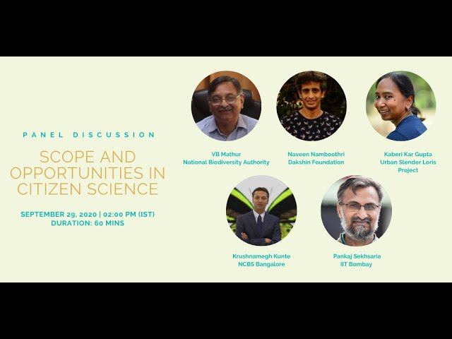 Panel Discussion on Scope and opportunities in Citizen Science