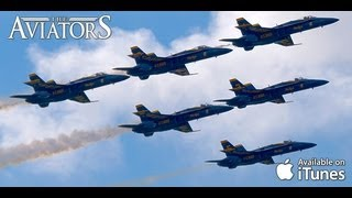 The Aviators - US Navy Blue Angels arrival