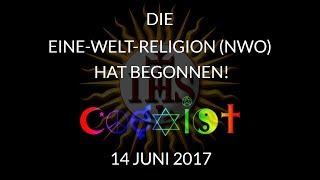 Die Ein-Welt-Religion und die NWO hat begonnen!