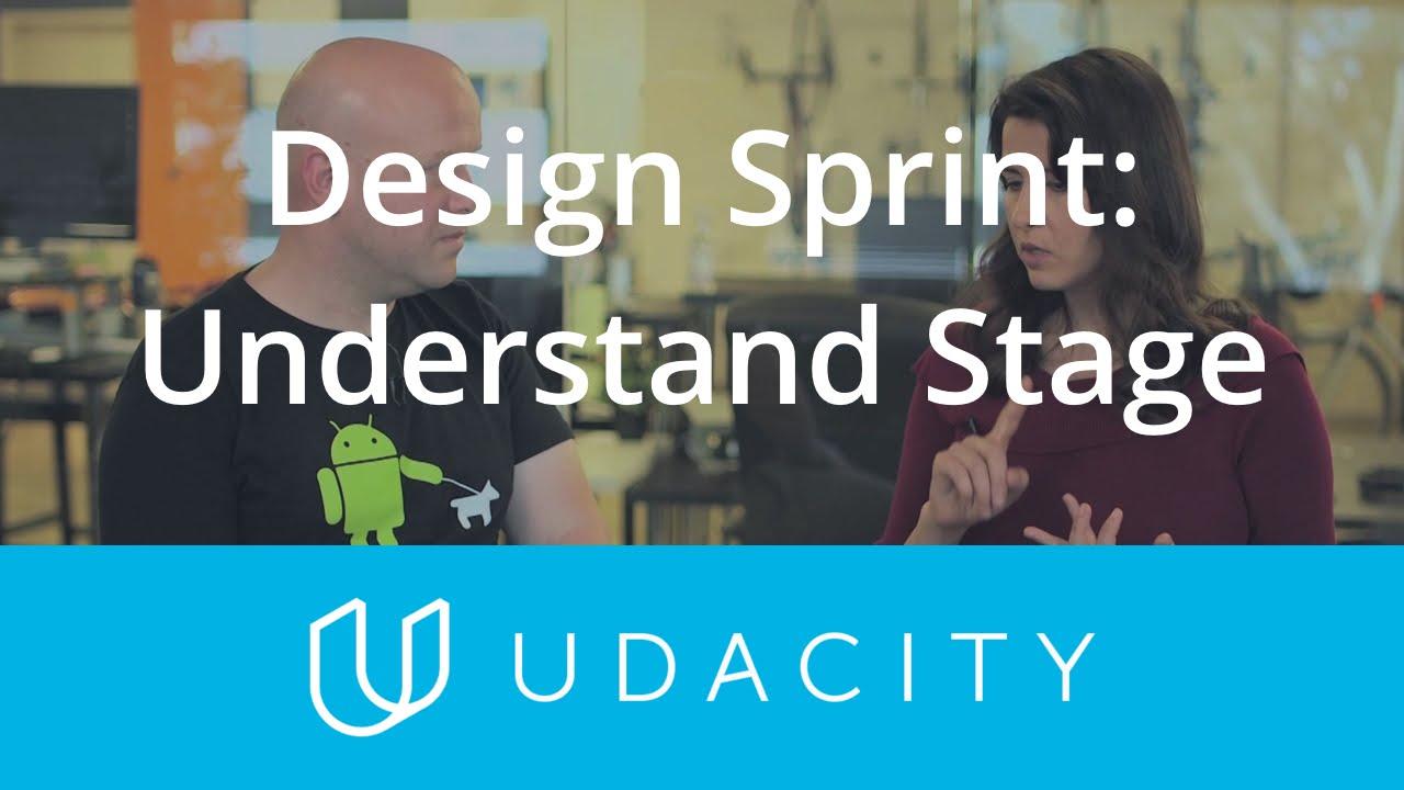 Understand Stage | Design Sprint | Product Design | Udacity