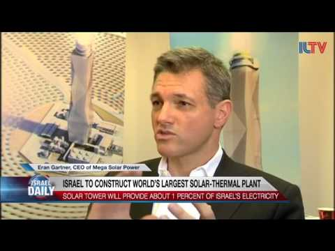 Israel to Construct Worlds Largest Solar Thermal Plant