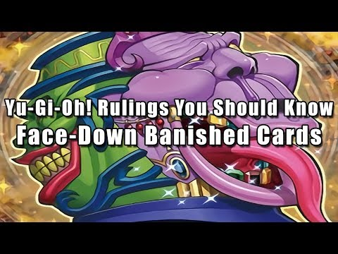 Yu-Gi-Oh! Rulings You Should Know: Face-Down Banished Cards - YouTube
