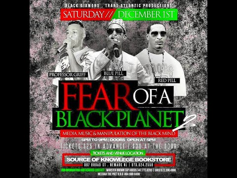 Red Pill Presents Fear Of A BLACK PLANET