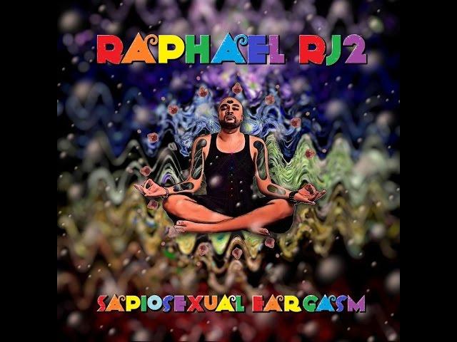 Raphael RJ2 Sapiosexual Eargasm