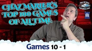 Chaz Marler's Top 100 Games Of All Time (#10 - 1)