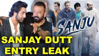 Sanju Movie से Sajnay Dutt की ENTRY हुई LEAK   Ranbir Kapoor फस गए चक्कर में