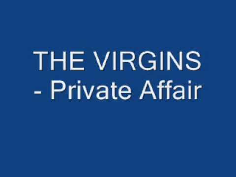 THE VIRGINS - Private Affair