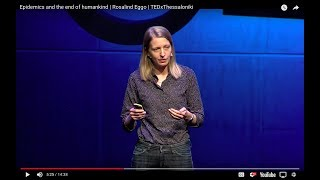 Epidemics and the end of humankind | Rosalind Eggo | TEDxThessaloniki