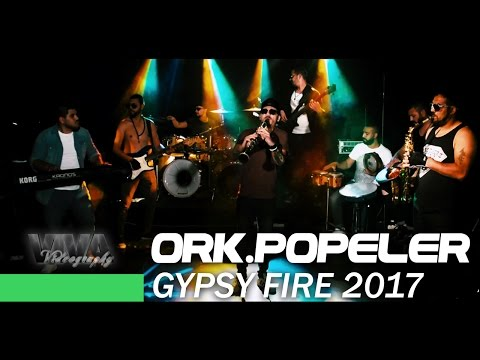 ♫ ORK.POPELER - GYPSY FIRE 2017 █▬█ █ ▀█▀ (Official video) ♫
