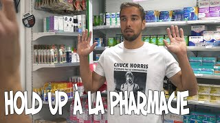 Hold up à la pharmacie