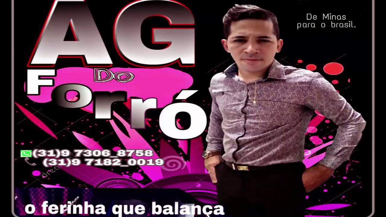 AG DO FORRÓ - VOL 05 O FERINHA QUE BALANÇA 2019 CD COMPLETO
