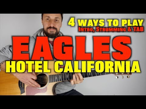 4 ways to play Hotel California The Eagles Easy Acoustic Guitar Lesson