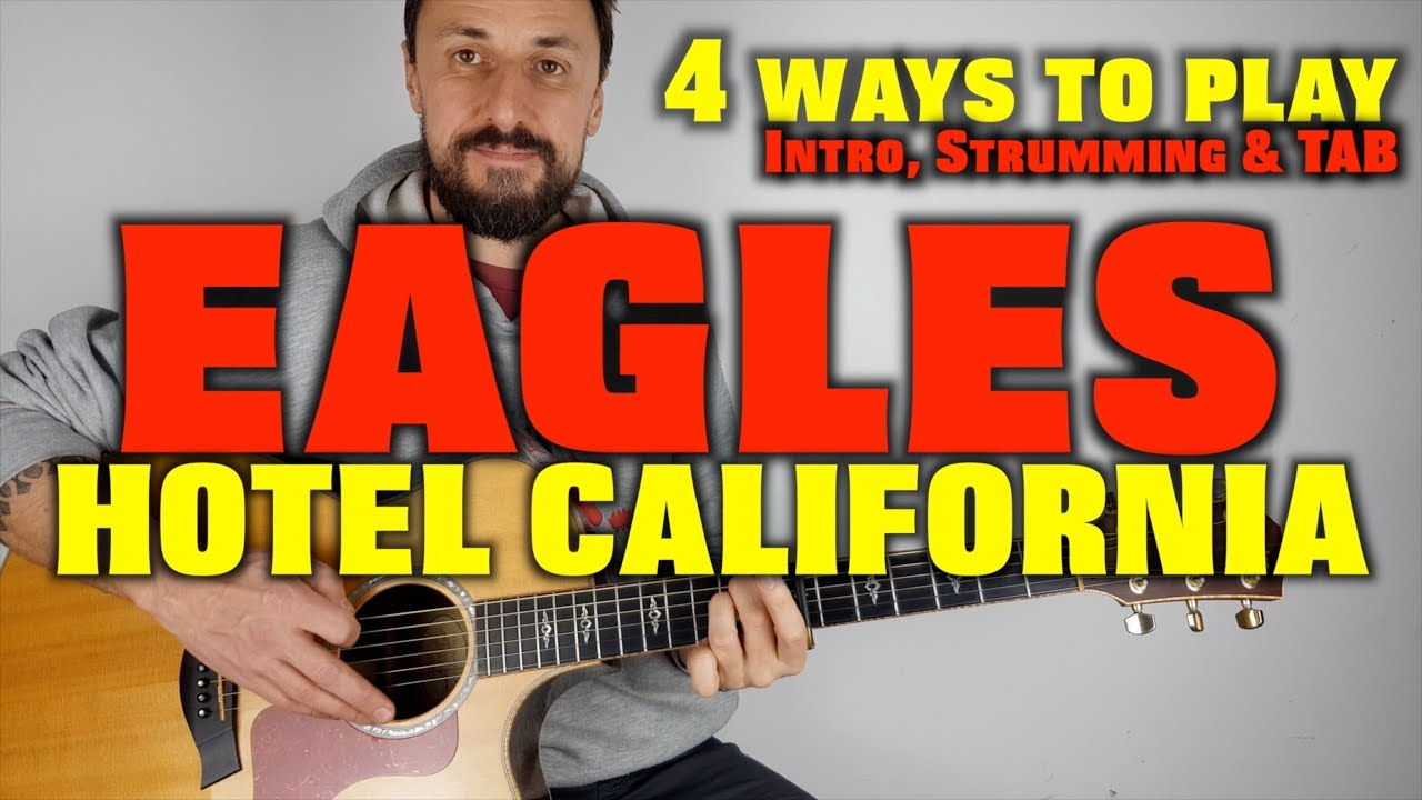 4 ways to play hotel california the eagles easy acoustic guitar lesson youtube. Black Bedroom Furniture Sets. Home Design Ideas