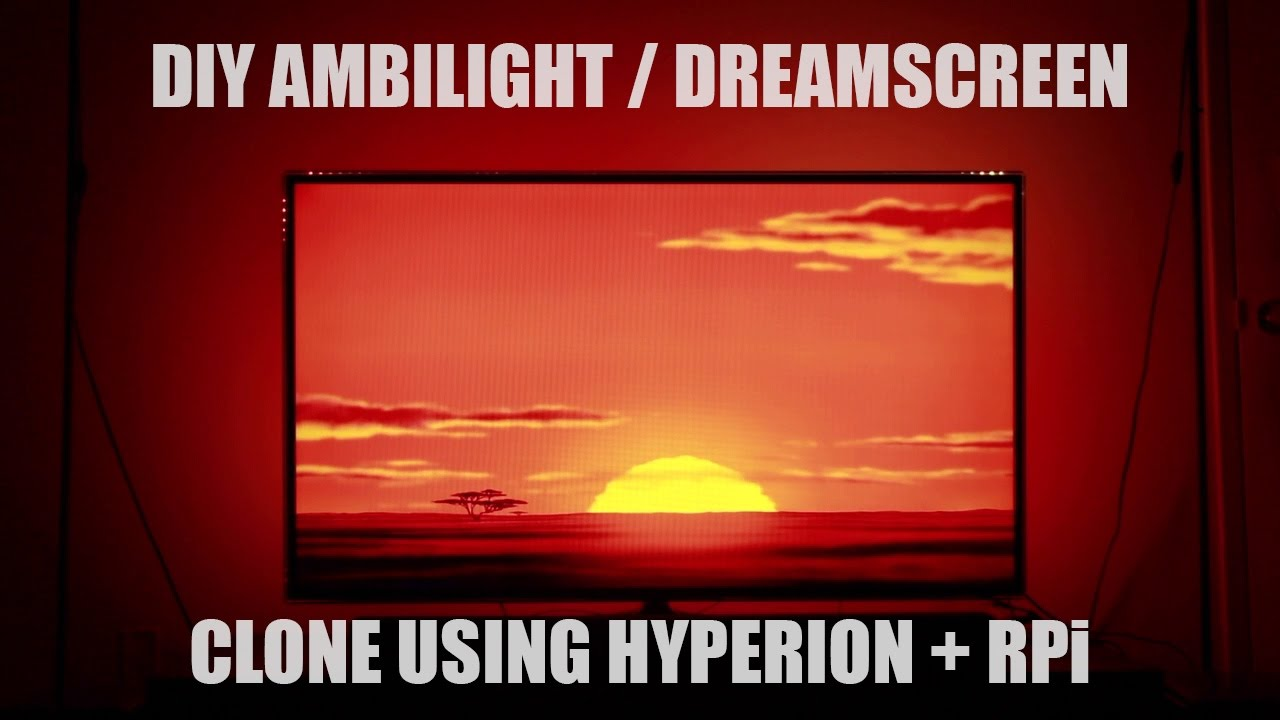 DIY Ambilight / Dreamscreen Clone using Raspberry Pi and Hyperion