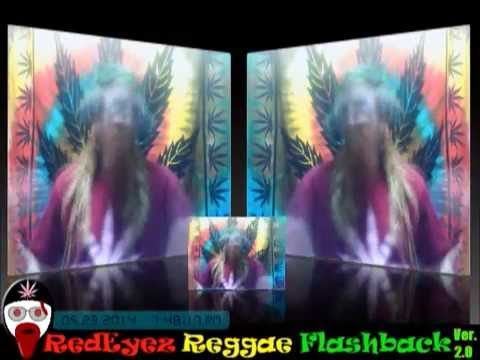 RedEyez Reggae Flashback - S01 Ep05 Reduex