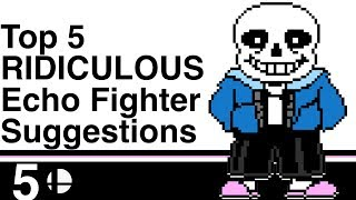 Top 5 Most RIDICULOUS Echo Fighter Suggestions for Super Smash Bros. Ultimate