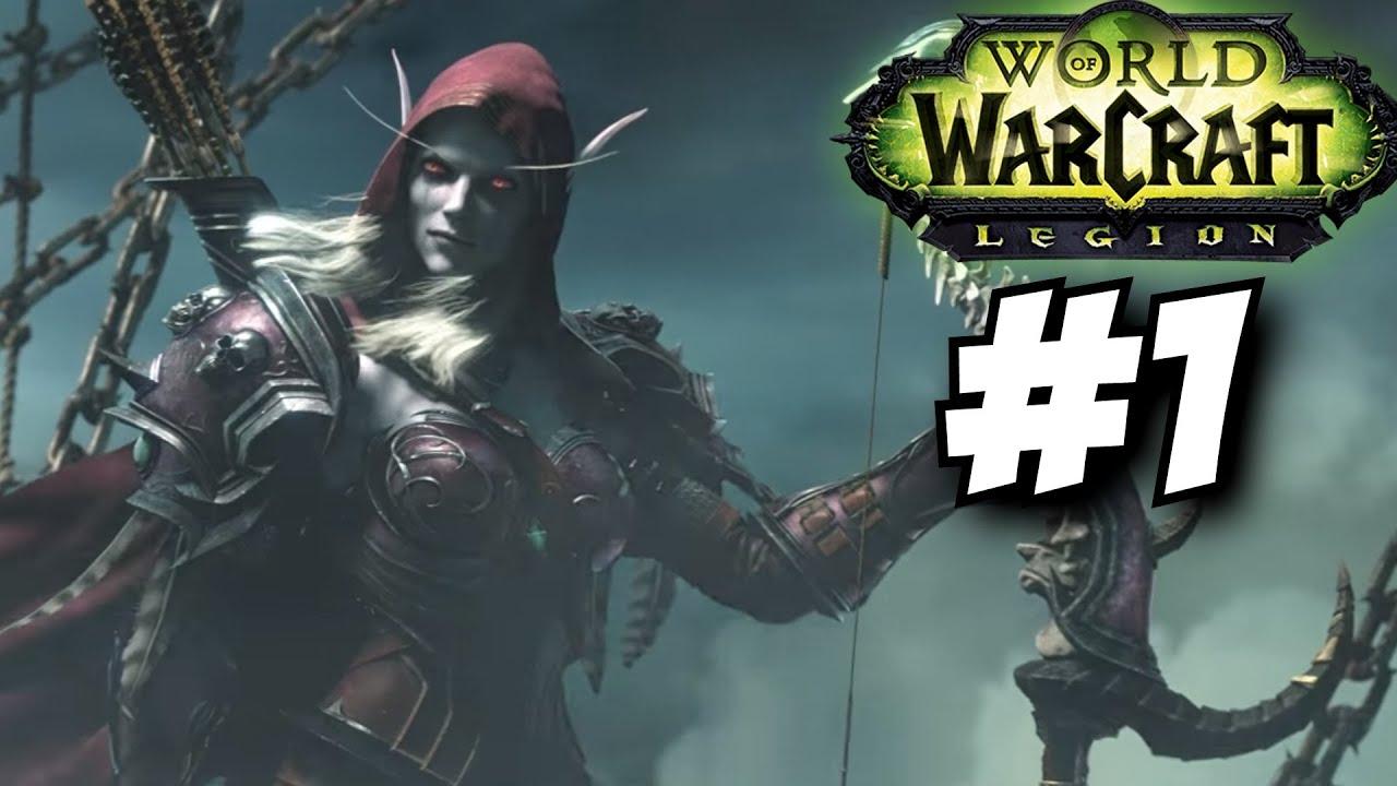 World of Warcraft Legion Gameplay Walkthrough Part 1 Level 100-110 1 Let's Play WOW Legion
