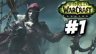 World of Warcraft Legion Gameplay Walkthrough Part 1 Level 100-110 1 Let's Play WOW Legion
