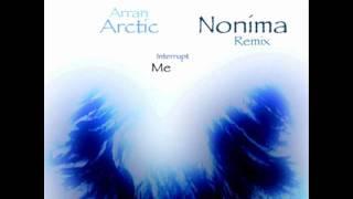 Arran Arctic - Interrupt Me (Nonimx)