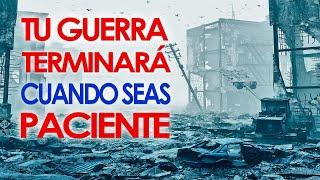 Tu Guerra Terminará Cuando Seas Paciente  |  Pastor Marco A...