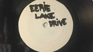 EERIE LAKE DRIVE - SOUNDS OF 73