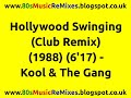 Download Hollywood Swinging (Club Remix) - Kool & The Gang | 80s Club Mixes | 80s Club Music | 80s Dance Mix MP3 song and Music Video