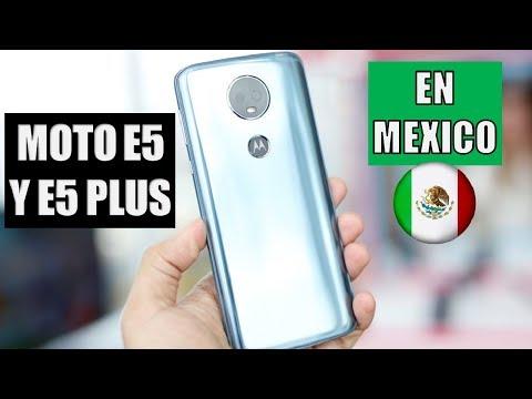 Moto E5 y Moto E5 Plus En México / Precio y Disponibilidad!!!
