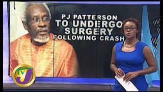 TVJ News: PJ. Patterson to Undergo Surgery Following Crash - October 15 2019