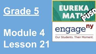 EngageNY/Eureka Math Grade 5 Module 4 Lesson 21
