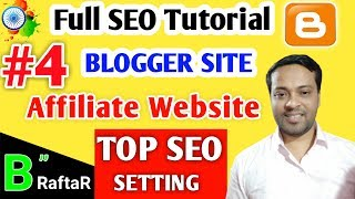 Top 15 Recommended SEO Settings for New Blogger | Full blogger seo settings | Blogger SEO 2019