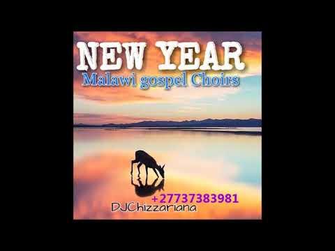 NEW YEAR GOSPEL MALAWI MUSIC(2018) -DJChizzariana