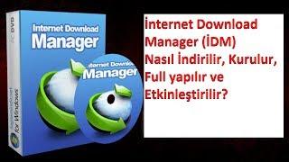 İnternet Download Manager Nasıl İndirilir Kurulur Full Yapılır ve Etkinleştirilir 100 Eylül 2017