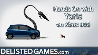 Yaris - Xbox 360 (Delisted Games Hands On)