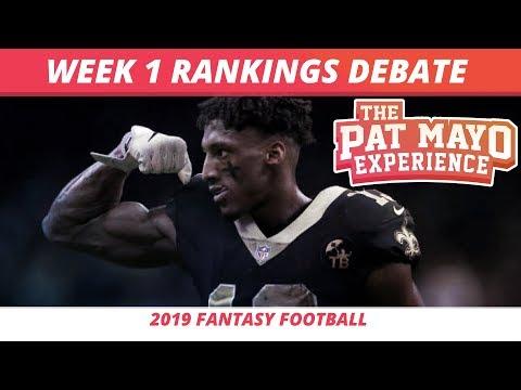 2019 Fantasy Football Week 1 Rankings Debate — Start, Sit, Sleepers & Debate