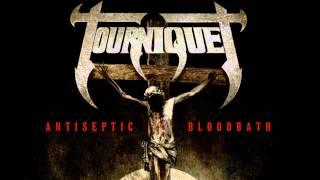 Tourniquet - ANTISEPTIC BLOODBATH - summer 2012...