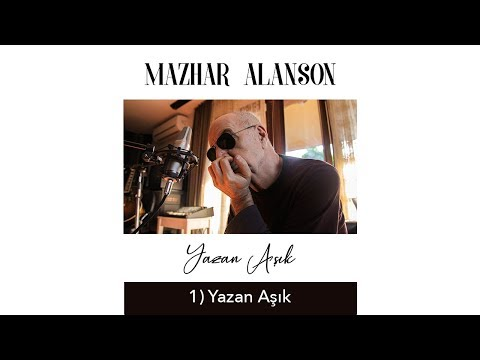 Mazhar Alanson - Yazan Aşık